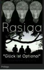RASIGA. by DunklesHerz17