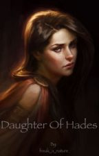 Daughter of Hades  by freak_a_nature