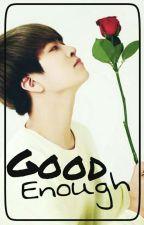 Good Enough - 2Jae by WooYeolHH