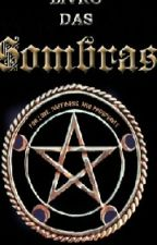O Livro Das Sombras by Bruno_Verbinski