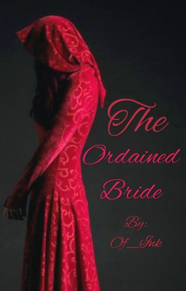 The Ordained Bride