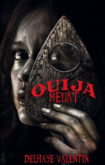 Ouija | Meurt