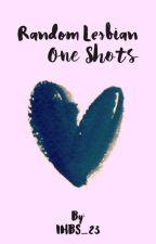 Lesbian One Shots by IHBS_23