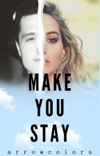 Make You Stay |Joshifer. by JoshiferRules