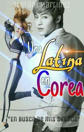 Una Latina En Corea©