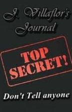 TOP SECRET: J. Villaflor's Journal by limalec