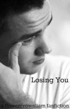 Losing You (ON HOLD) by flowercrownliam