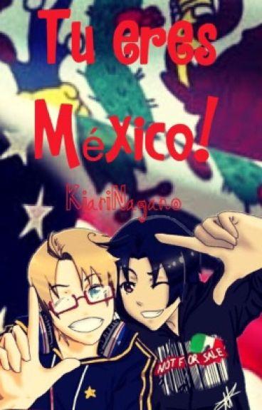 Tú eres México! USAMEX (M-preg)
