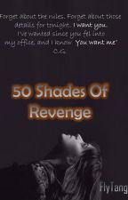 50 Shades Of Revenge by Flytango