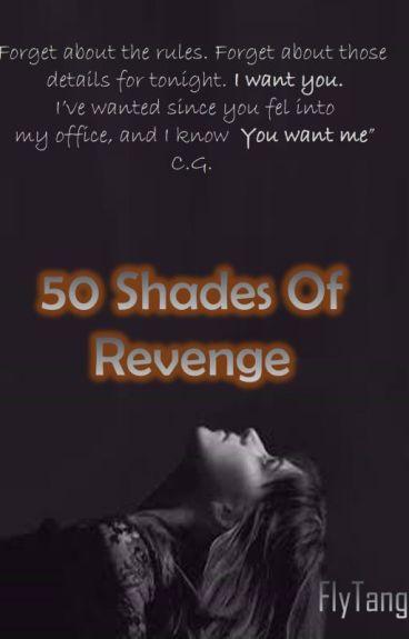 50 Shades Of Revenge