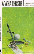 Asesinato en el campo de golf (Agatha Christie) by EncourageGirl