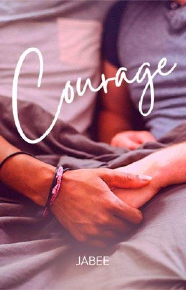 COURAGE (bromance)
