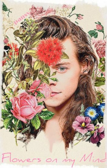 Flowers On My Mind // Larry [PL]