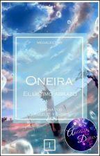 Oneira I: El Último Abrazo by megalector