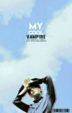 {FF BTS}MY COOL VAMPIRE by Pinky_Mochi04
