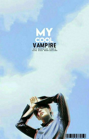 {FF BTS}MY COOL VAMPIRE
