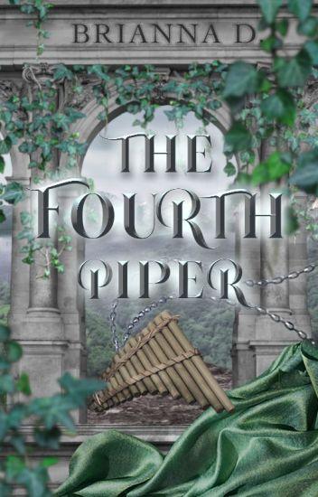 The Fourth Piper