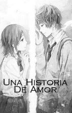 Una Historia De Amor by mel234gabriela