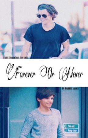 Forever or Never  | Larry Stylinson One-Shot  by Larrys_Larents