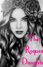 The Rogues Daughter by andy_mrtinez