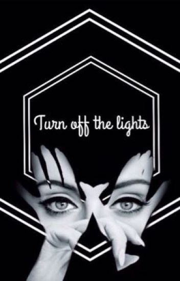 Turn off the lights #Wattys2016
