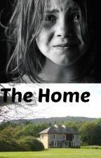 The Home by HannahSexton