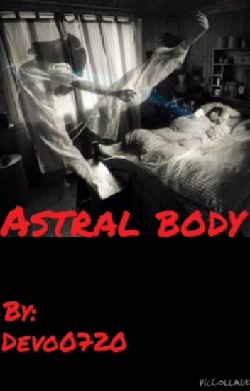 Astral body (completed)