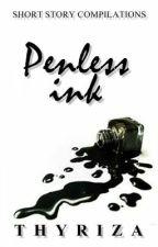 Penless ink by Thyriza