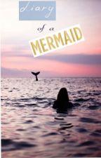 Diary of a Mermaid (true story) by JewelCitrina
