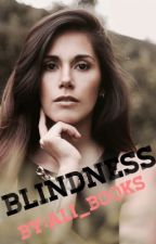 Blindness by ali_books