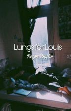 Lungs for Louis [L. S]  by NirvanaNeverDies