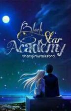 Black Star Academy by thatgirlwtsk8brd