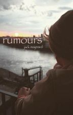 rumours // jack maynard by lowkeyoutube