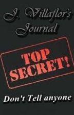 TOP SECRET: J. Villaflor's Journal by limalec