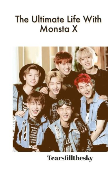 The Ultimate Life....With Monsta X!