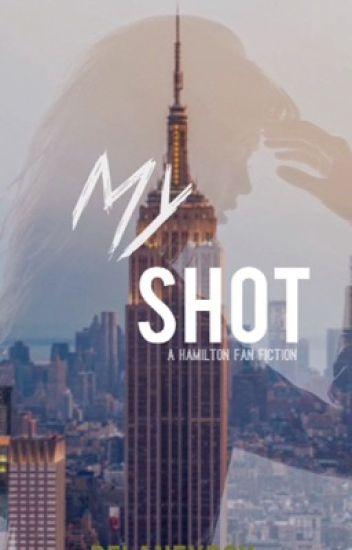 My Shot | Hamilton
