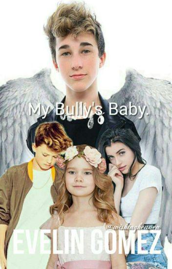 My Bully's Baby