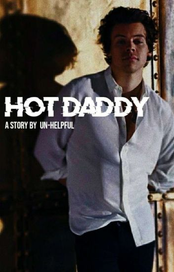Hot Daddy. -HS