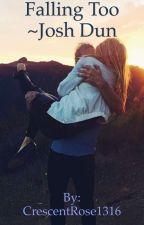 Falling Too ~ Josh Dun  by CrescentRose1316