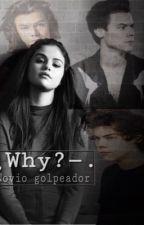 WHY?(h.s)novio golpeador by valentine_1323