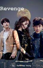 Revenge (Im Yoona Fanfiction)  by nabilahanar