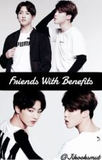Friends with benefits by jikooksmut