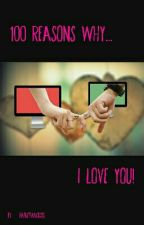 100 Reasons why I Love You   COMPLETED   by fairytailcedes
