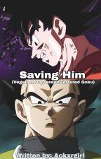 Save Me (Vegeta X Depressed/Tortured Goku) by itzBLACKgoku