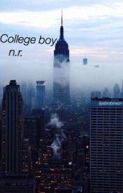College boy ; N.R. by ilysbrobinson