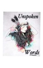 Unspoken Words  by lmnopiyaa