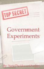 Government Experiments {AU} by YurieTheAkwardAuthor