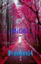 Angel #wattys2016 by bharath14