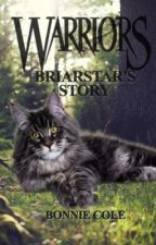 Warrior Cats: Briarstar's Story by bonnnie_