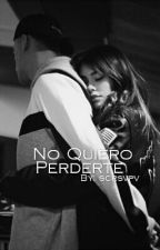 No Quiero Perderte (Daniel Patiño) by scrsvpv